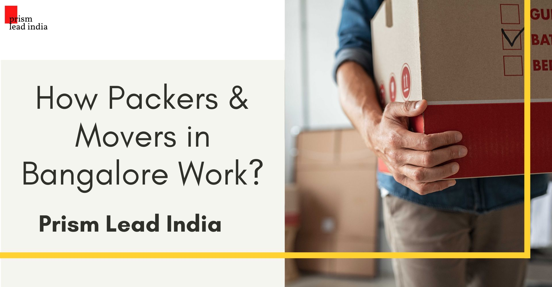 How Packers and Movers in Bangalore Work