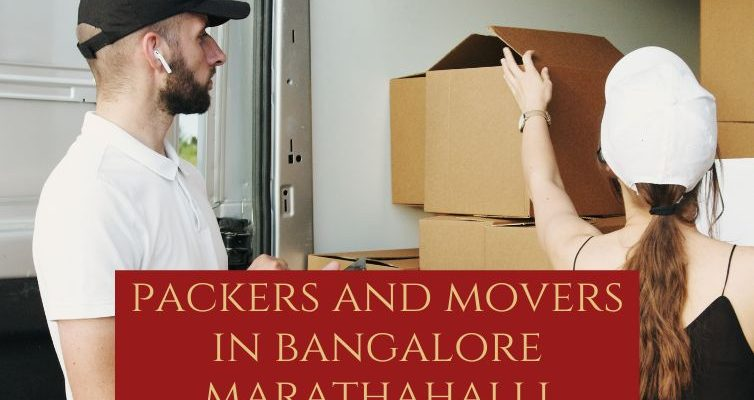 Packers and Movers in Bangalore Marathahalli